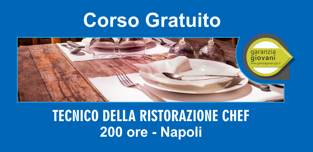 Corso gratuito 200 ore Napoli tecnico della ristorazione Chef